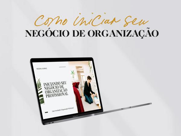 Capa do Curso Como Iniciar o Seu Negócio de Organização