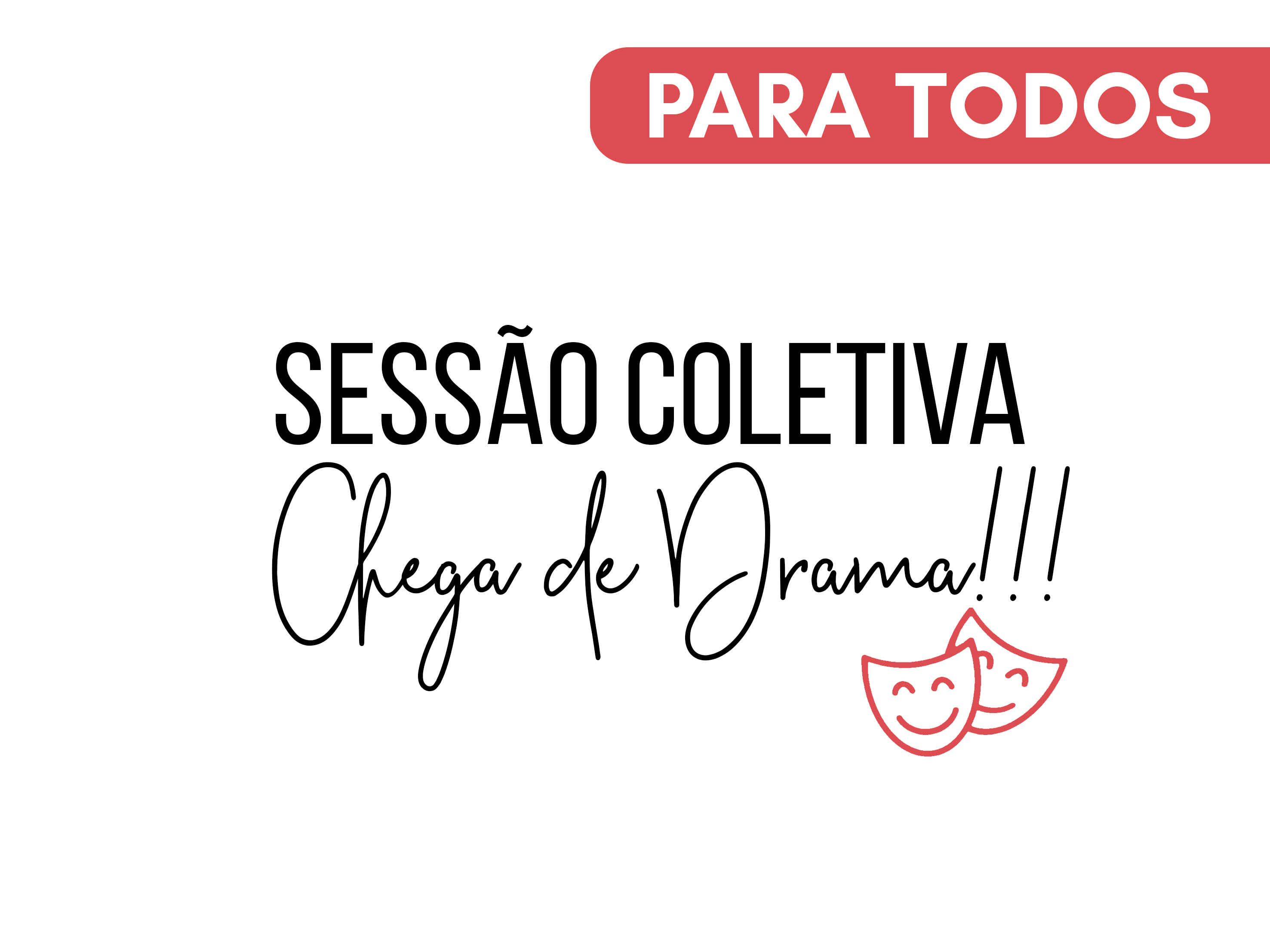 Capa do Curso Sessão Coletiva - Chega de drama!