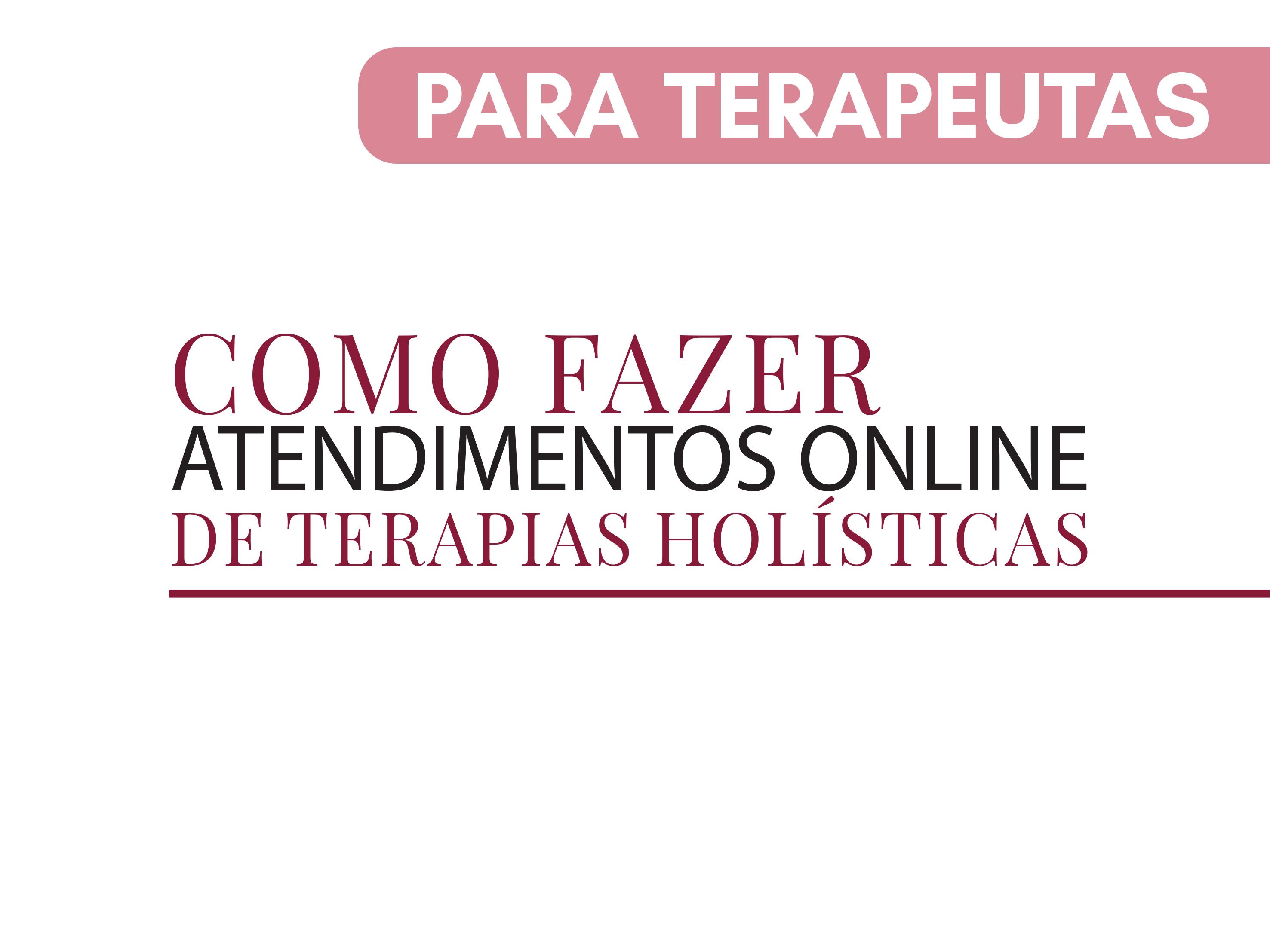 Capa do Curso Como fazer atendimentos online de técnicas holísticas