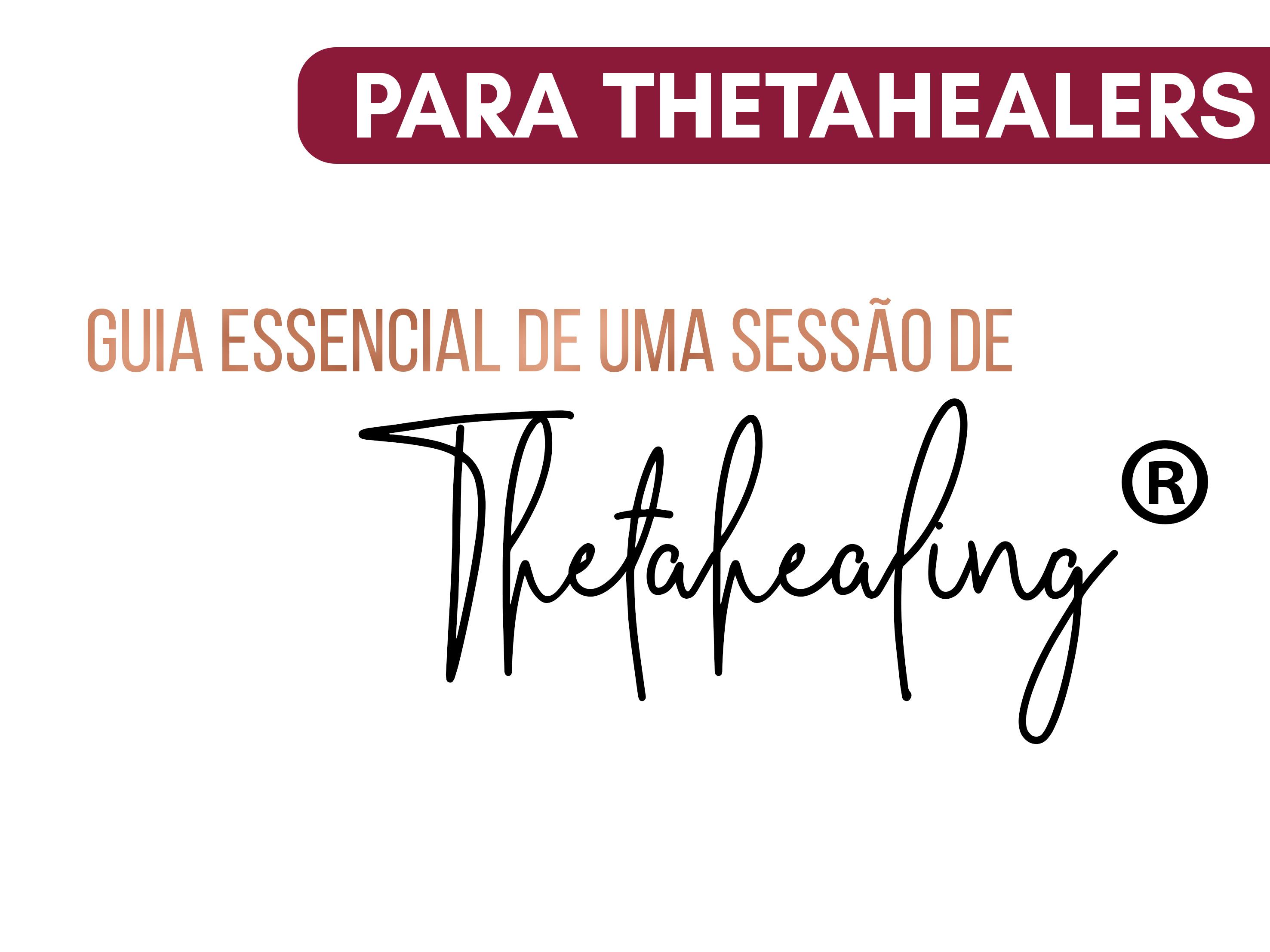 Capa do Curso Guia essencial de uma sessão de ThetaHealing®