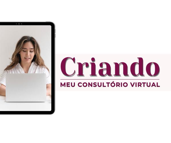 Capa do Curso Criando meu consultório virtual